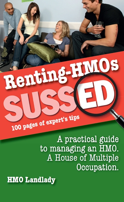 HMOS Sussed - A Practical Guide to Managing Houses of Multiple Occupation